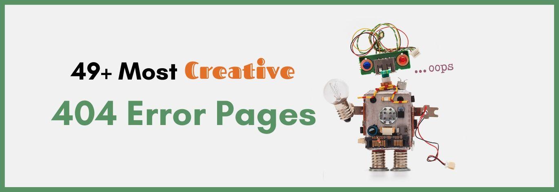 49+ Most Creative 404 Error Pages Design