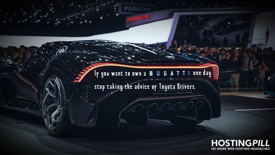 If you want to own a Bugatti one day, stop taking advice of Toyota drivers.