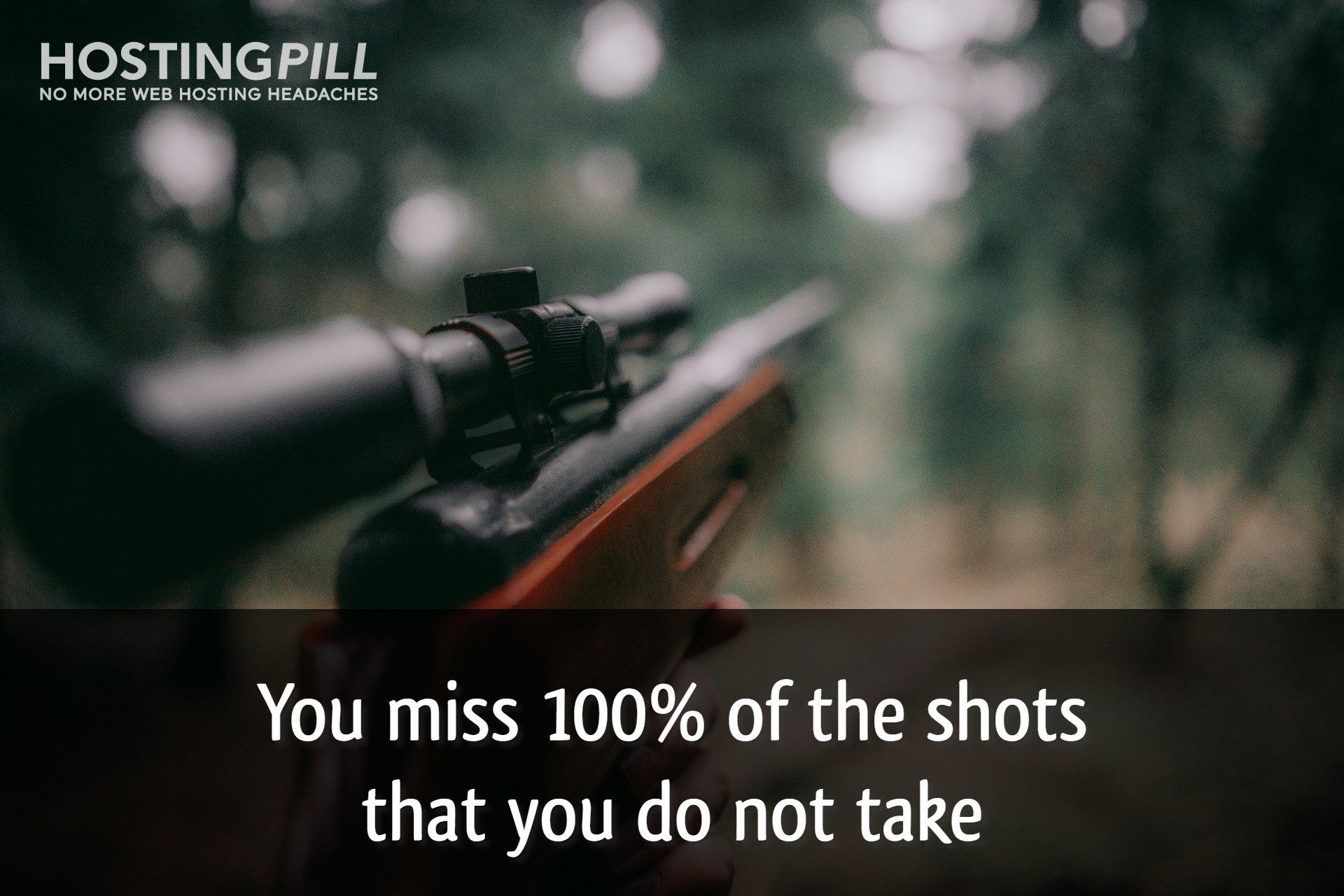"""You miss 100% of the shots that you do not take."""" - Wayne Gretzky"""