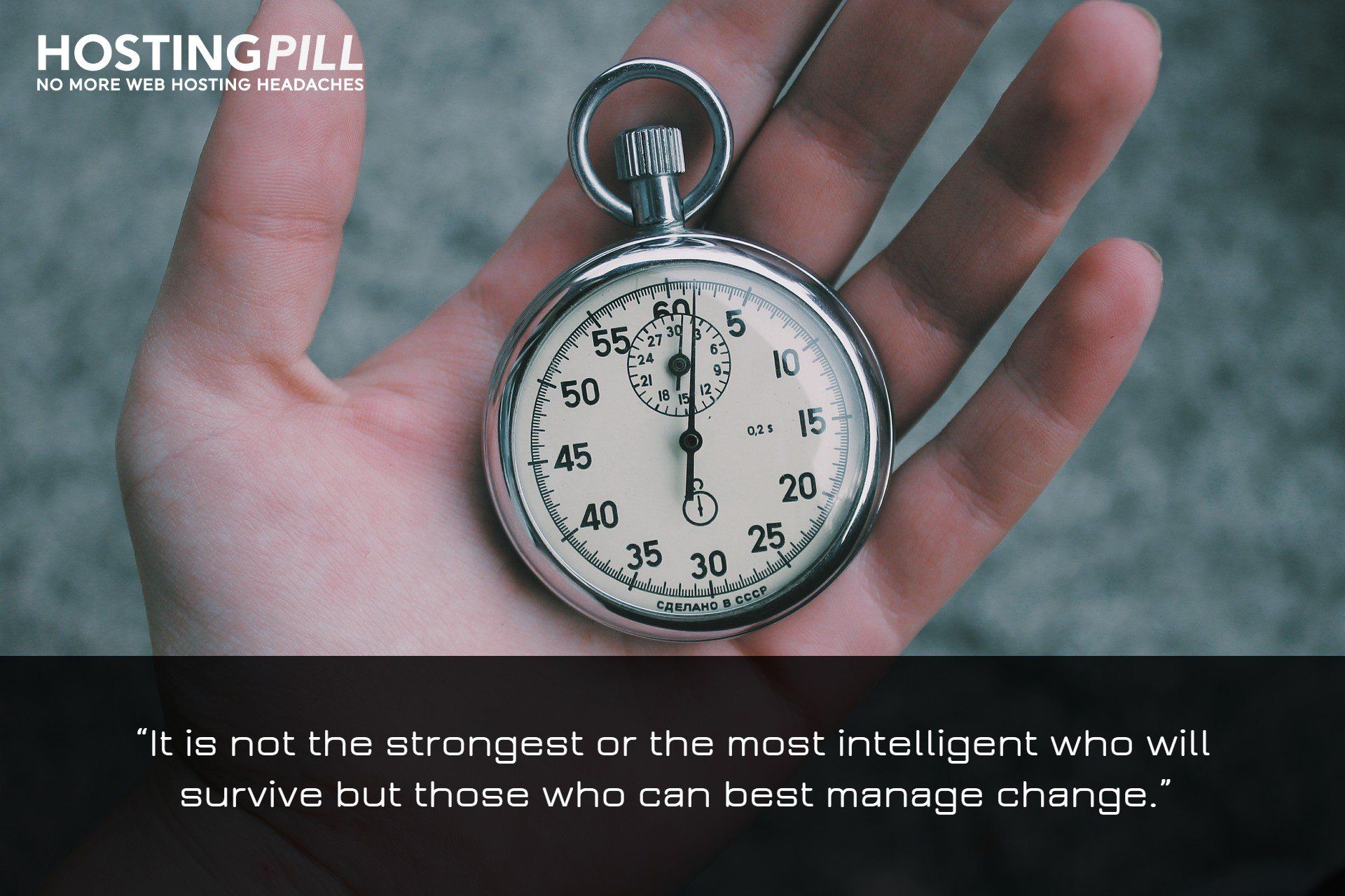 It is not the strongest or the most intelligent who will survive but those who can best manage change. - Charles Darwin