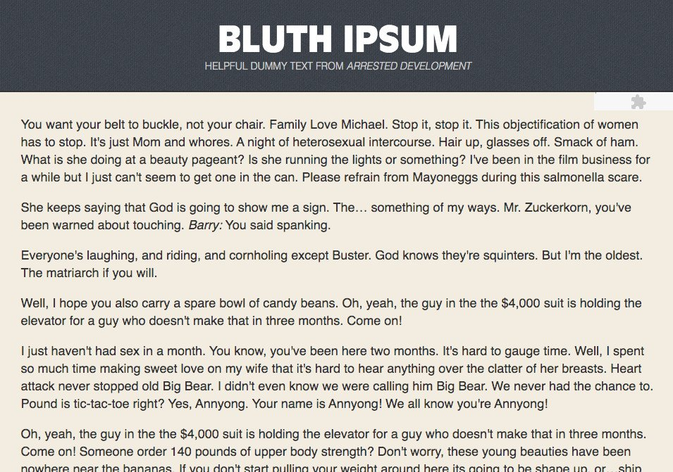 Bluth Ipsum