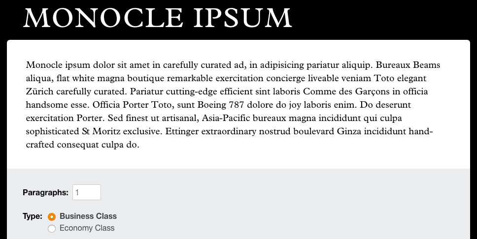 Monacle Ipsum or tested